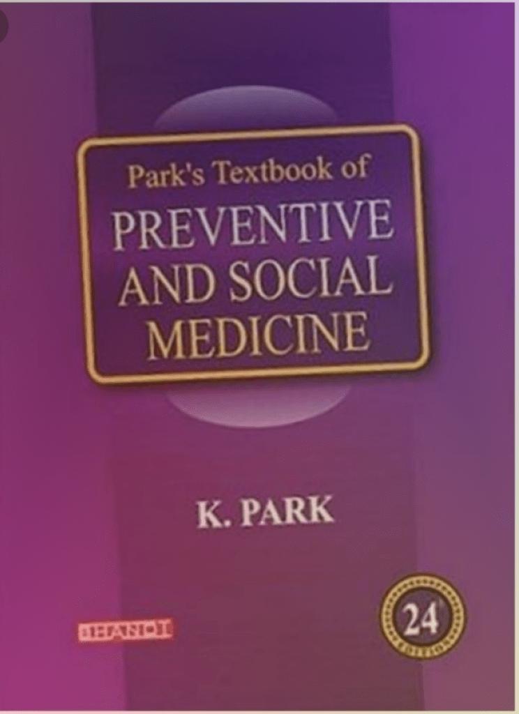 Park's Textbook of Preventive and Social Medicine